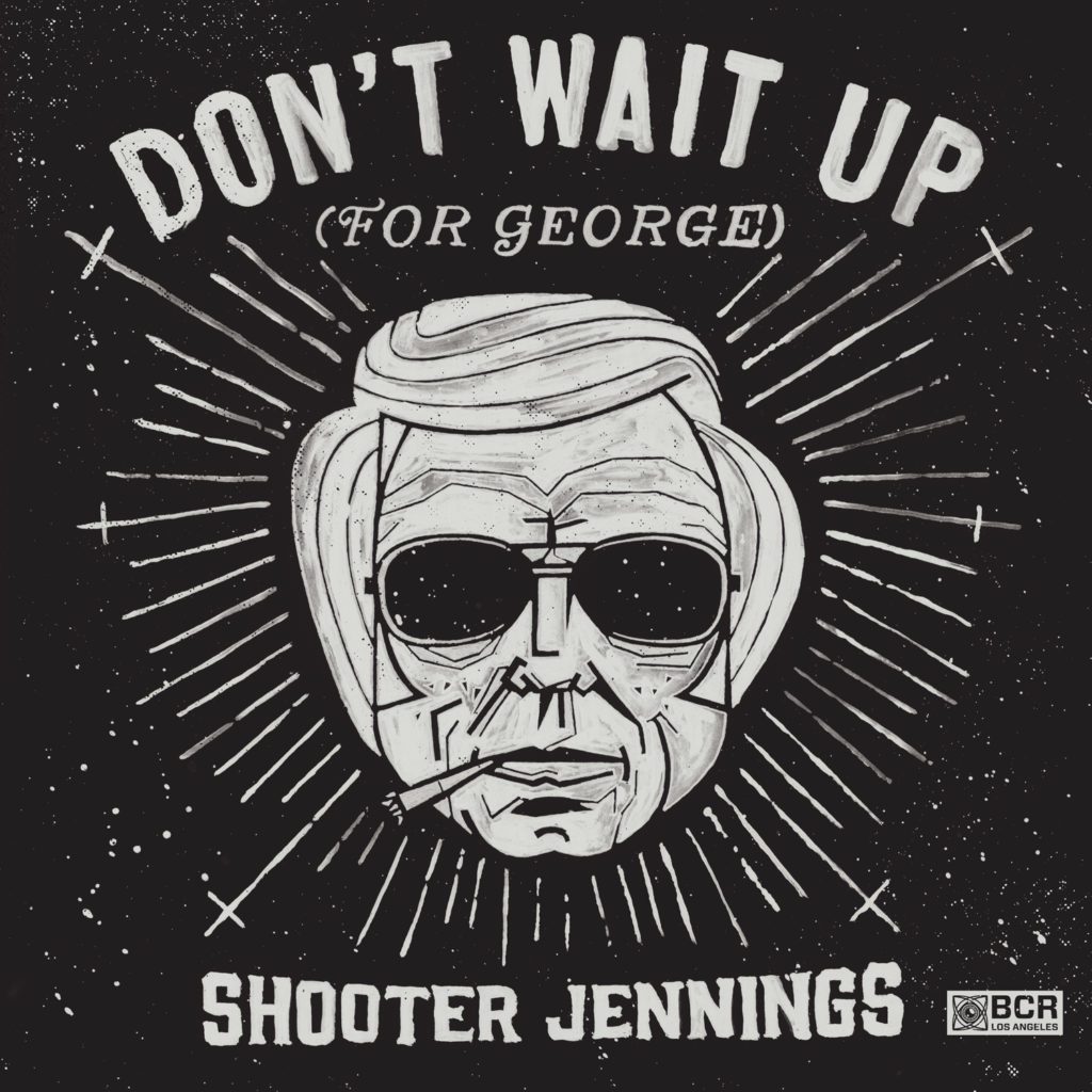 """Don't Wait Up (for George)"""