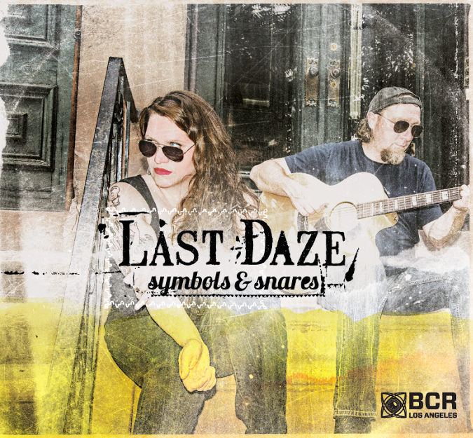 """Last Daze - """"Symbols & Snares"""""""