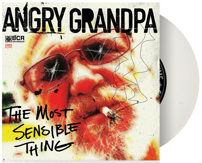 Angry Grandpa Quot The Most Sensible Thing Quot 7 Quot Vinyl Black