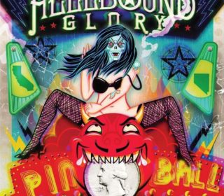 "Hellbound Glory ""Pinball"" Blue Vinyl / CD / Download 7"